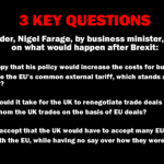 Three questions for Nigel Farage