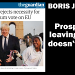 Leaving EU doesn't appeal, said Boris Johnson