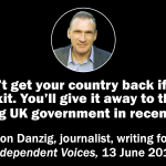 Brexit won't get your country back