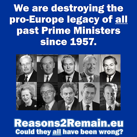 Brexit means destroying the pro-Europe legacy of all past Prime Ministers since 1957