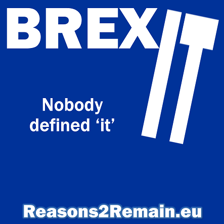 Brexit. What is it? Nobody really knows