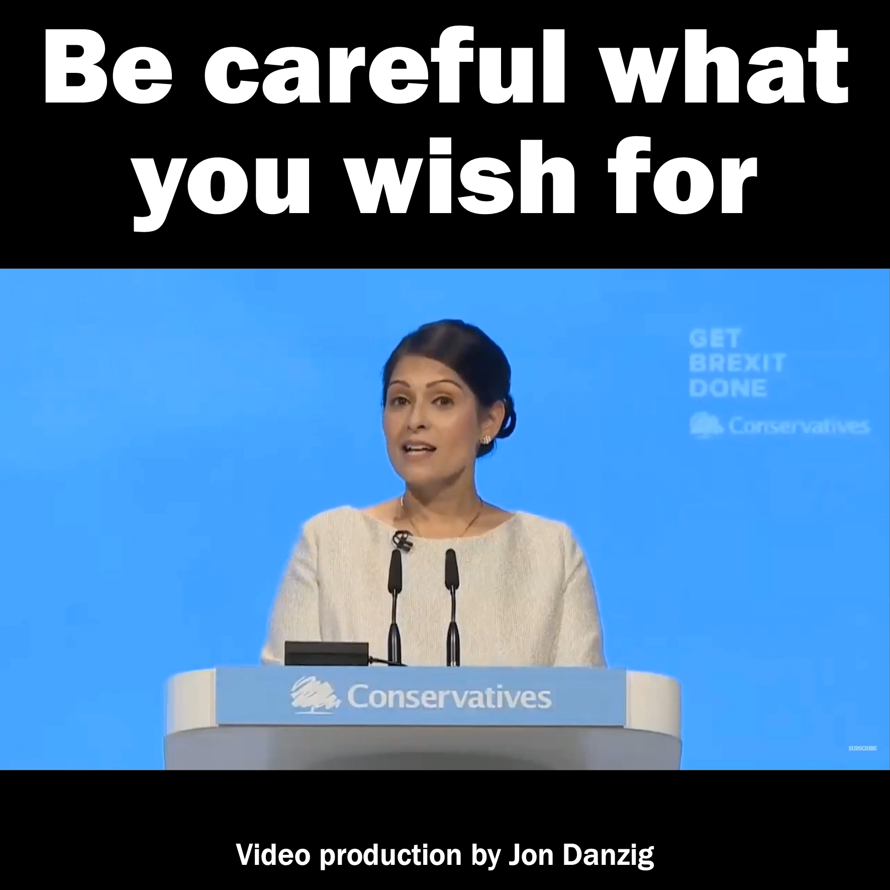 Be careful what you wish for, Priti Patel